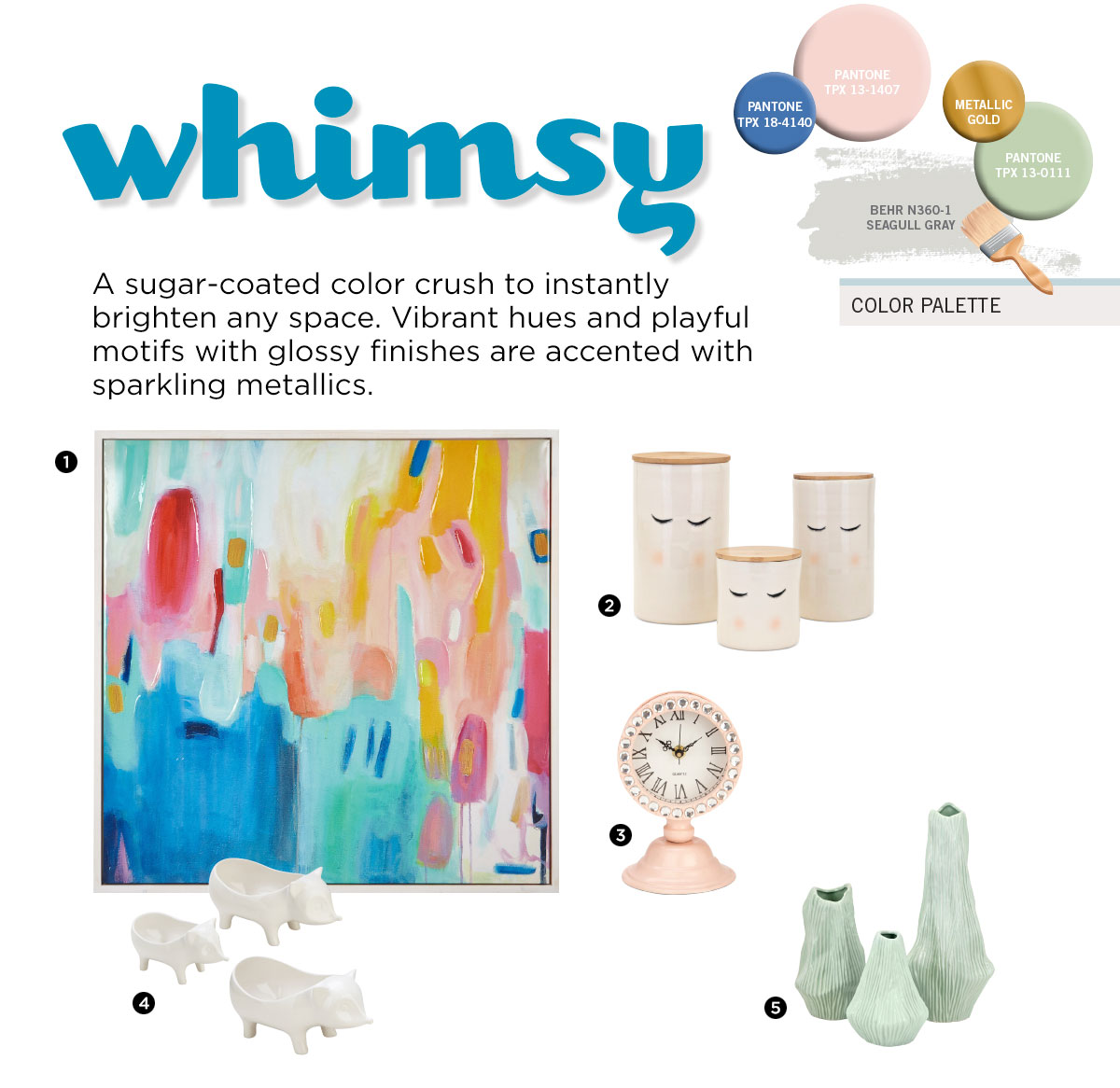 Whimsy Trend from IMAX Worldwide Home